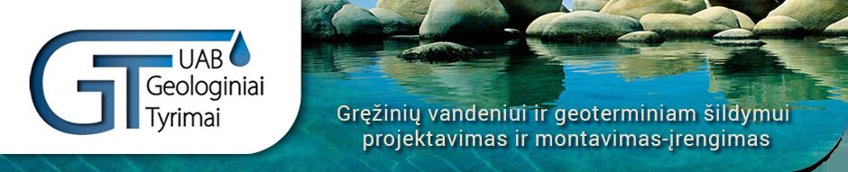 Gręžiniai vandeniui, vandens tiekimo sistemos, geoterminis šildymas — UAB Geologiniai tyrimai